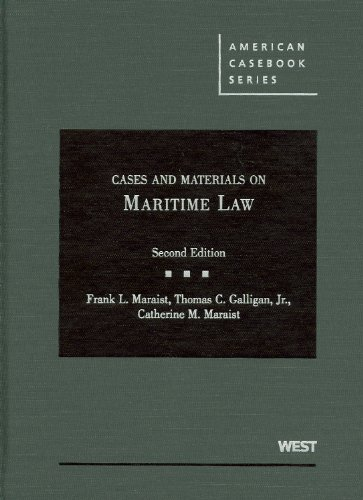 Cases and Materials on Maritime Law (American Casebook Series)