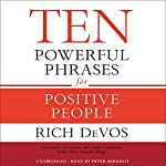 Ten Powerful Phrases for Positive People | Rich DeVos