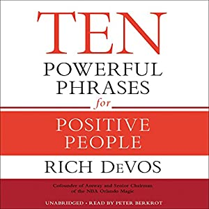 Ten Powerful Phrases for Positive People Audiobook
