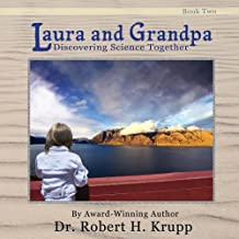 Laura And Grandpa--Discovering Science Together