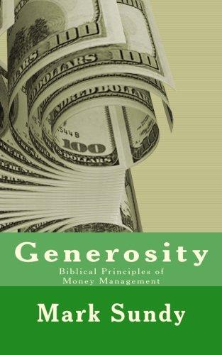 Generosity: Biblical Principles of Money Management