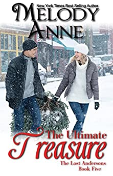 The Ultimate Treasure (The Andersons Book 12) by [Anne, Melody]