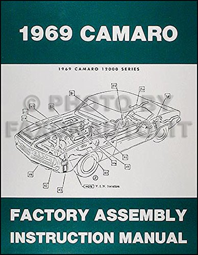 - 1969 Camaro & RS, SS, Z28 Factory Assembly Manual Reprint