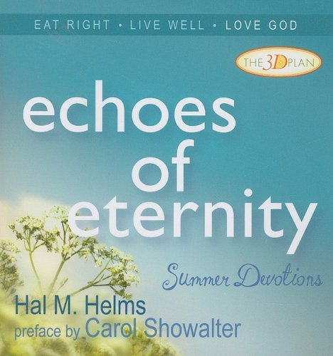 Echoes of Eternity: Summer Devotions Hal McElwaine Helms
