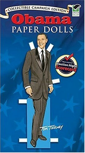 Obama Paper Dolls: Collectible Campaign Edition