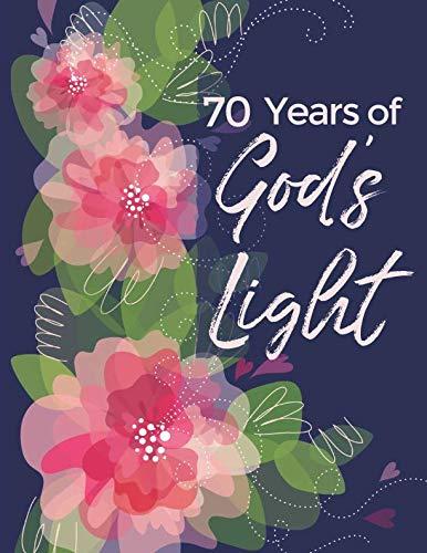 70 Years of God's Light: 70th Birthday - Large Write In Prayer Journal & Sermon Notes - Bible Joy for Girls, Teens & Women