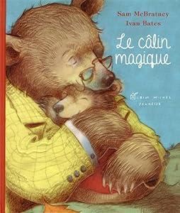 """Afficher """"Le câlin magique"""""""