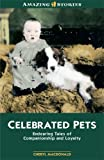 Celebrated Pets, Cheryl MacDonald, 1554391032