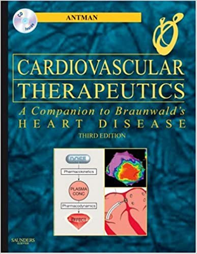 Cardiovascular Therapeutics - A Companion to Braunwald's
