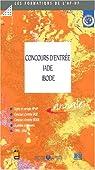 Concours d'entrée aux ecoles iade/ibode - sujets et corriges 1997-2000 par Publique-HP
