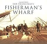 San Francisco's Fisherman's Wharf, Alessandro Baccari and Alessandro Baccari, 0738528978