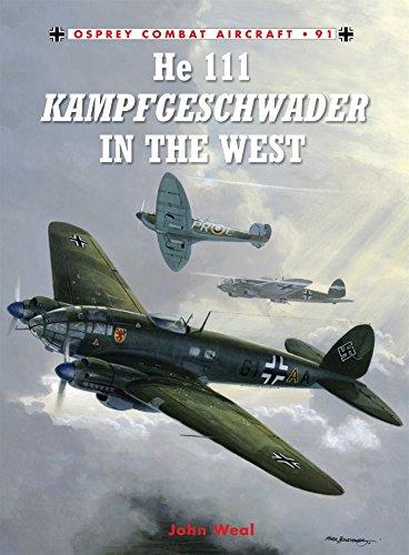He 111 Kampfgeschwader in the West (Combat Aircraft)