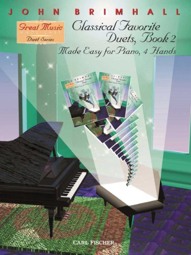 Classical Favorite Duets, Book 2 (Made Easy for Piano, 4 - Two Easy Duets Book