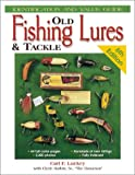 Old Fishing Lures & Tackle: Identification and Value Guide (Old Fishing Lures and Tackle)