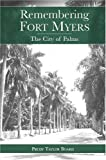 img - for Remembering Fort Myers: The City of Palms (American Chronicles) book / textbook / text book