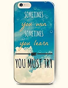 SevenArc Hard Phone Case for Apple iPhone 6 Plus ( iPhone 6 + )( 5.5 inches) - Sometimes You Win Sometimes You Learn...