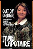 img - for Out of Order: A Haphazard Journey Through One Women's Year book / textbook / text book
