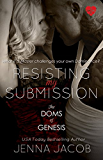 Resisting My Submission (The Doms Of Genesis Book 7) (English Edition)