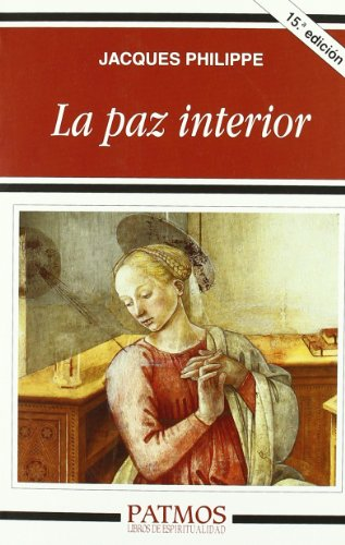 La Paz Interior (Spanish Edition) by Rialp