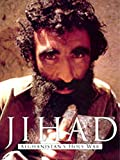 Jihad - Afghanistan's Holy War