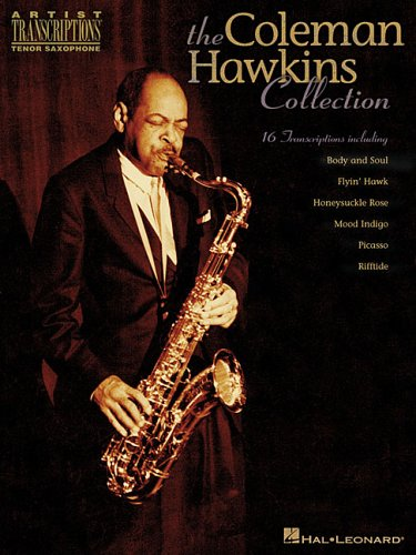 The Coleman Hawkins Collection: Artist Transcriptions - Tenor -