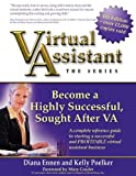 Virtual Assistant - the Series (4th Edition), Kelly Poelker and Diana Ennen, 0974279080