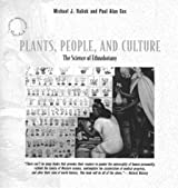 Plants, People and Culture: Science of Ethnobotany (