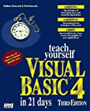 img - for Teach Yourself Visual Basic 4 in 21 Days (Sams Teach Yourself) book / textbook / text book