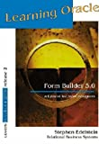Learning Oracle Form Builder 5.0 : A Tutorial for Form Designers, Edelstein, Stephen, 0964723336