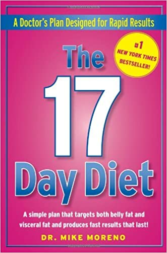 Buy The 17 Day Diet: A Doctor's Plan Designed for Rapid Results Book Online  at Low Prices in India | The 17 Day Diet: A Doctor's Plan Designed for  Rapid ...