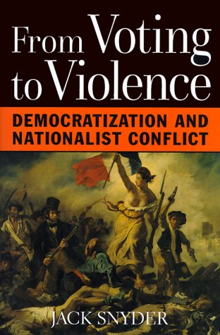 Read Online From Voting to Violence: Democratization and Nationalist Conflict ebook