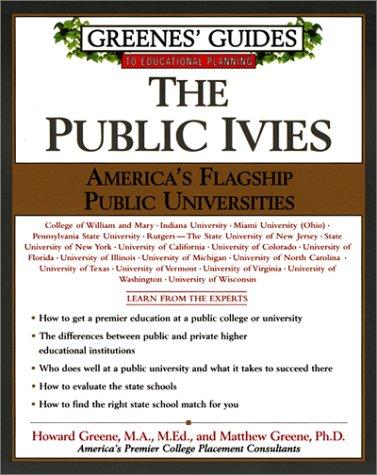 The Public Ivies: America's Flagship Public Universities