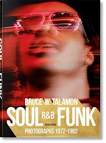 Funk Music Book - Bruce W. Talamon. Soul. R&B. Funk. Photographs 1972-1982