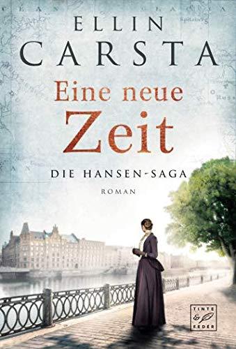 Eine neue Zeit (Die Hansen-Saga, Band 2)