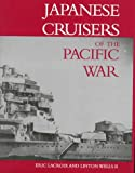 img - for Japanese Cruisers of the Pacific War book / textbook / text book