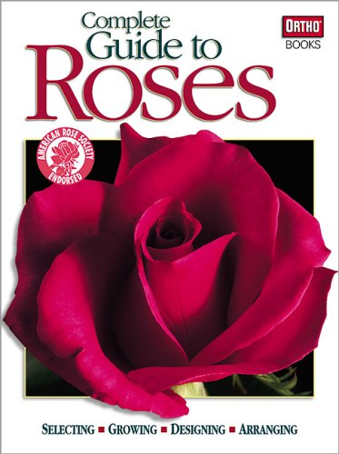 Growing Roses - Complete Guide to Roses
