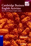 Cambridge Business English Activities: Serious Fun for Business English Students (Cambridge Copy Collection)