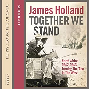 Together We Stand: North Africa 1942-1943 Audiobook