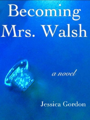 Becoming Mrs. Walsh by Jessica Gordon ebook deal