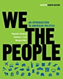 img - for We the People: An Introduction to American Politics (Shorter Eighth Edition (without policy chapters)) by Ginsberg, Benjamin, Lowi, Theodore J., Weir, Margaret(December 16, 2010) Paperback book / textbook / text book