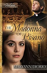 The Madonna of Pisano (The Italian Chronicles) (Volume 1)