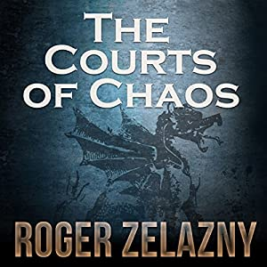 The Courts of Chaos Hörbuch
