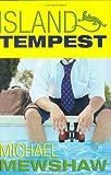 Island Tempest, Michael Mewshaw, 0399152210