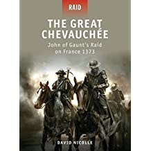 The Great Chevauchée: John of Gaunt's Raid on France 1373