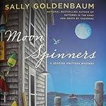 Moon Spinners: Seaside Knitters, Book 3 | Sally Goldenbaum