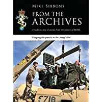 From the Archives: An eclectic mix of stories from the history of REME