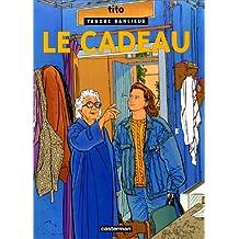 TENDRE BANLIEUE T.07 : LE CADEAU