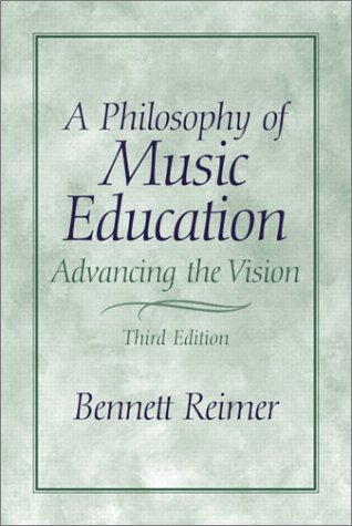 A Philosophy of Music Education