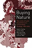 img - for Buying Nature: The Limits of Land Acquisition as a Conservation Strategy, 1780-2004 (American and Comparative Environmental Policy) book / textbook / text book