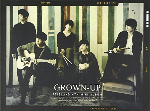 FTISLAND 4TH MINI ALBUM-GROWN-UP(輸入盤)